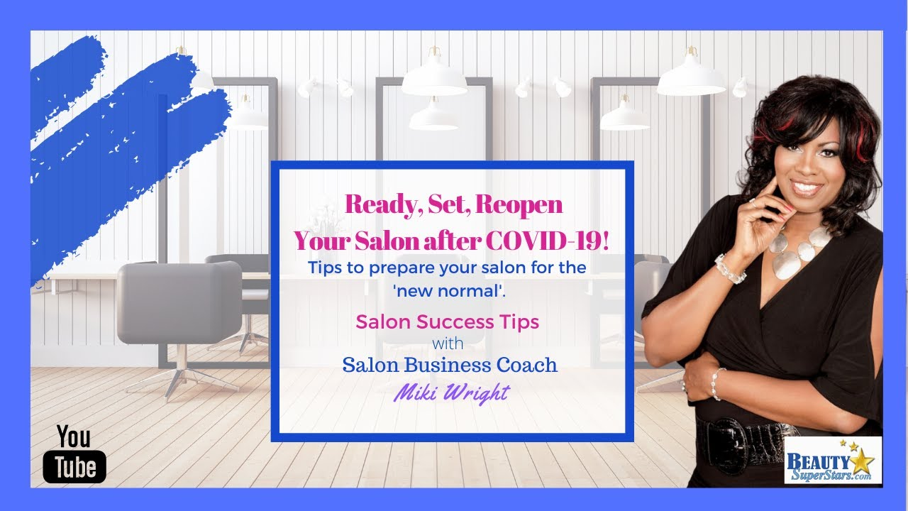 Ready, Set, Reopen Your Salon! (video)