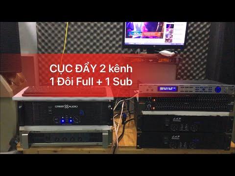 CÁCH GHÉP: Cục đẩy 2 kênh đánh cả FULL và cả Sub ( các bác nên tham khảo ) yêu cầu ĐẨY KHOẺ