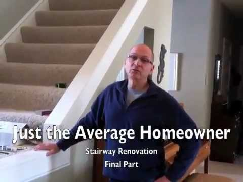 Stairway Renovation Final Part Youtube