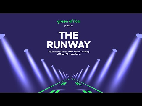 Green Africa Crew Uniform Reveal - #TheRunway
