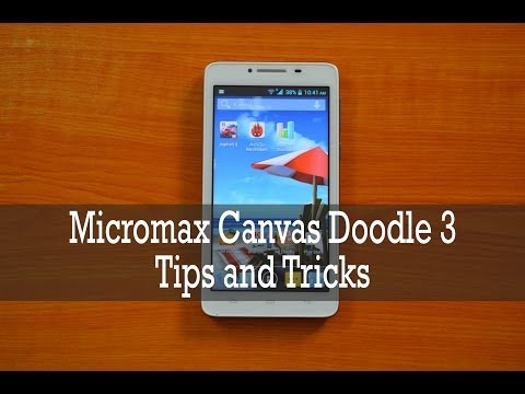 Micromax Canvas Doodle 3 Tips and Tricks