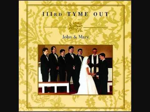 IIIrd Tyme Out: John & Mary