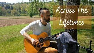 Across The Lifetimes  - live 5-16-2020