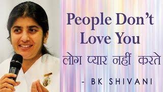الناس لا أحبك: Ep 19 الروح تأملات: BK شيفانى (English Subtitles)