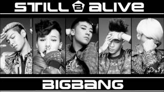 BIG BANG- Still Alive (Trap Mix) *REQUESTED*