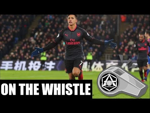 """On the Whistle: Crystal Palace 2-3 Arsenal - """"Alexis produces at Palace"""""""