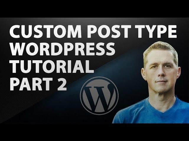 Custom Post Type WordPress Tutorial Part 2 | WordPress Plugin Tutorial