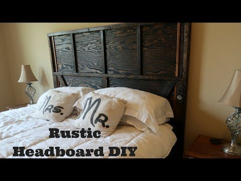 DIY Rustic headboard build.