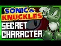 Sonic & Knuckles Secret Character - SGR (feat Death Mountaineers & Dreamcast Guy)