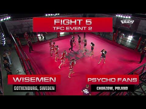 Fight 5 of the TFC Event 2 Psycho Fans (Chorzow, Poland) vs Wisemen (Gothenburg, Sweden)