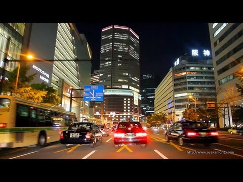 大阪キタ 梅田夜景ドライブ Osaka Kita Umeda Urban Night Drive Japan