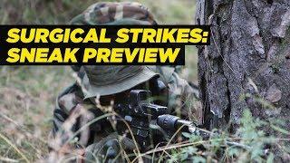 Surgical Strikes: Sneak Preview