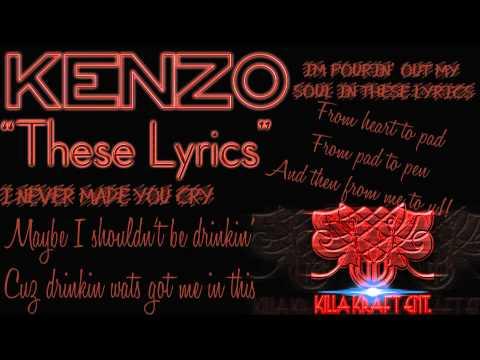 Kenzo C.- These Lyrics | Produced by Kenzo