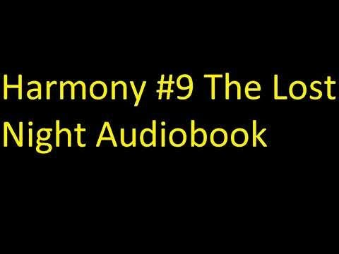 Harmony #9 The Lost Night Unabridged Audiobook Mp3