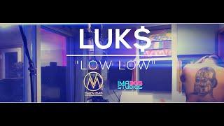 LUK$ - Low Low