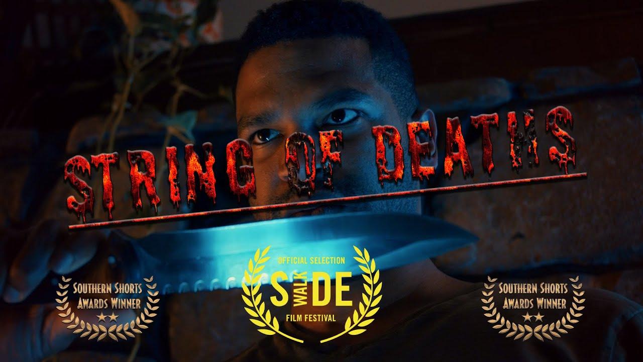 String of Deaths - Award Winning Short Film