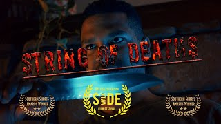 String of Deaths - Award Winning Short Film