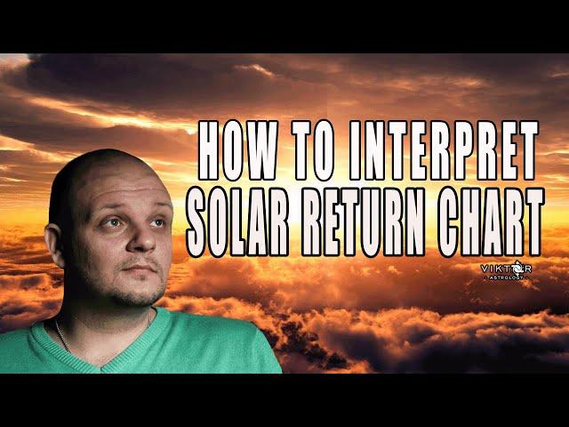 How to interpret Solar Return chart