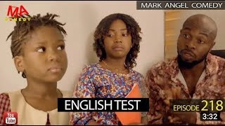 ENGLISH TEST  Mark Angel Comedy Episode 218 MARK ANGEL TV