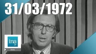 Information Première du 31 mars 1972 - Vendredi Saint | Archive INA