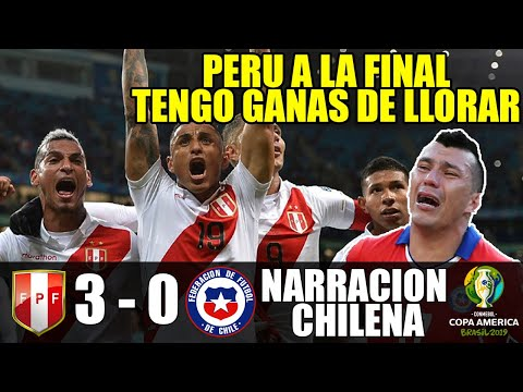 Perú 3 - 0 Chile | Narración Chilena - Copa America 2019