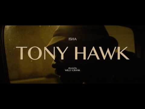 ISHA - TONY HAWK