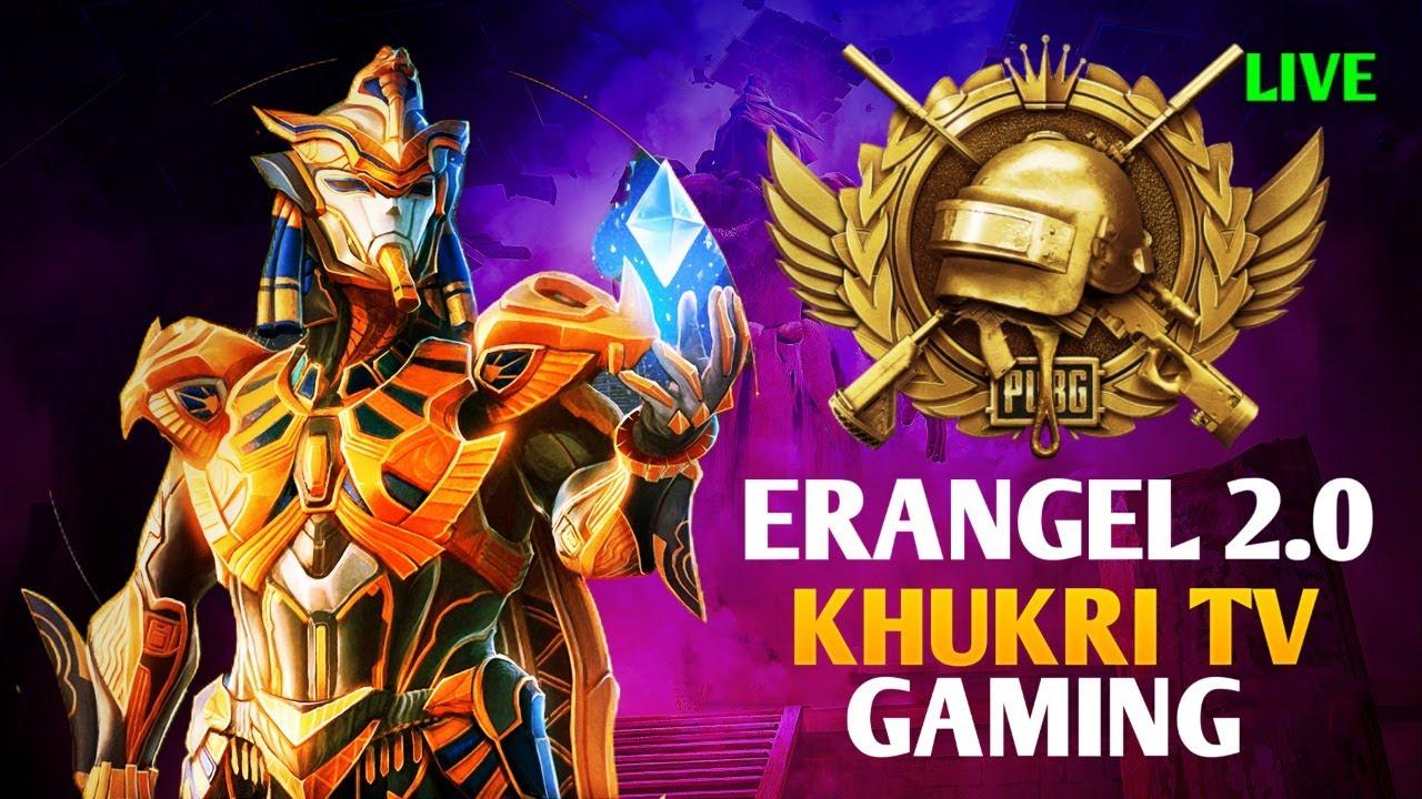 PUBG MOBILE LIVE - ERANGEL 2.0 | KHUKRI TV GAMING| DYNAMO GAMING pubg live glbeast UPDATE bi starboy