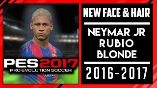 PES 2017 | New Face & Hair Neymar Jr Blonde Rubio • 2016 / 2017 • HD