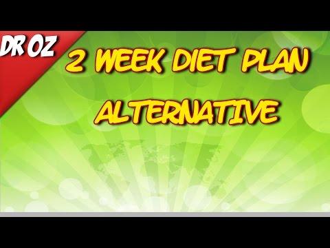 Dr Oz 2 Week Diet Plan Alternative