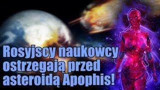 Rosyjscy astronomowie sugerują, że asteroida Apophis może zagrozić Ziemi!