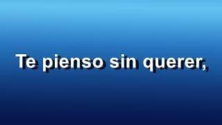 Franco de Vita - Te Pienso Sin Querer (Solo) - Letra [Nueva Canción] - HD