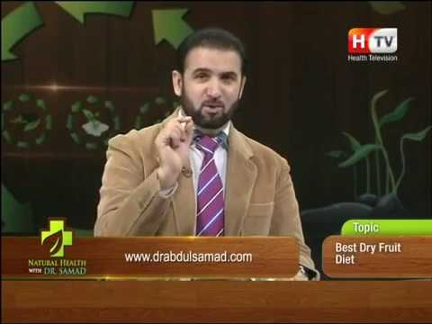 Natural Health with Abdul Samad on Health TV, Topic: Best Dry Fruit Diet