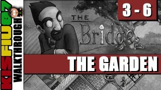 The Bridge Walkthrough - Chapter 3-6: The Garden (pc Hd)