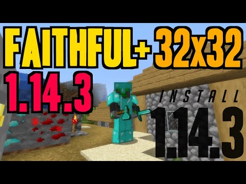 How to get Faithful Textures in Minecraft 1 14 3 - download Faithful+  1 14 3 32x32 texture pack