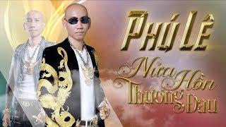 LK Nửa Hồn Thương Đau - Phú Lê [ Lyric Video ] (#NHTD)
