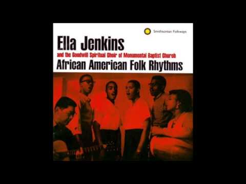 Ella Jenkins- Up and down this road