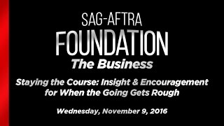 The Business: Staying the Course -- Insight & Encouragement for When the Going Gets Rough