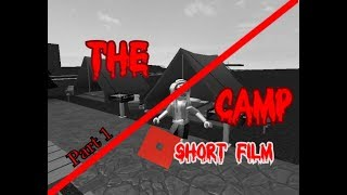 The Camp | A Bloxburg Short Film | Roblox Horror Story