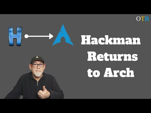 Hackman Linux Returns To Arch