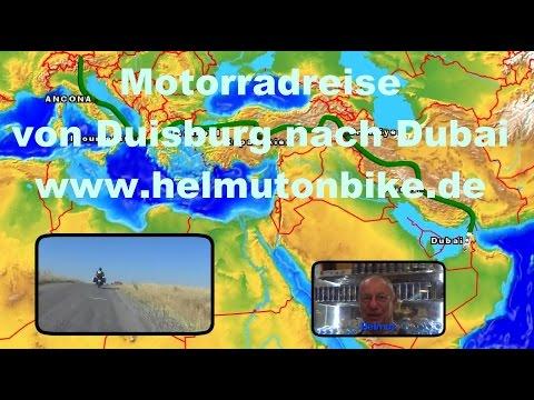 Duisburg, Türkei, Iran bis Dubai 2015 Motorradreise