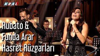 Rubato & Funda Arar - Hasret Rüzgarları Video
