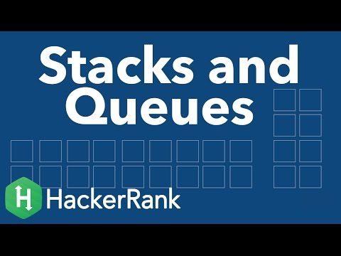 Data Structures: Stacks and Queues