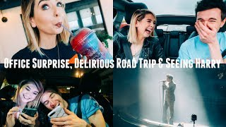 OFFICE SURPRISE, DELIRIOUS ROAD TRIP & SEEING HARRY