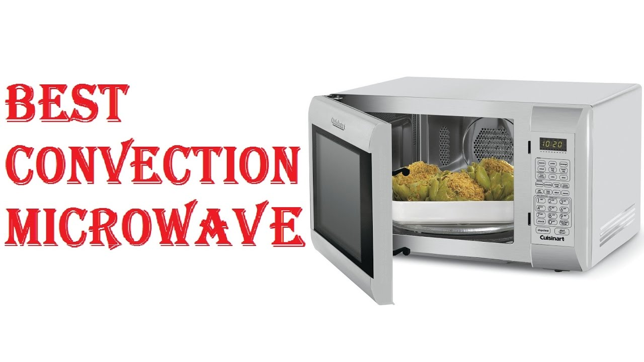 Best Convection Microwave You