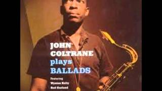 John Coltrane - Do I love you because you