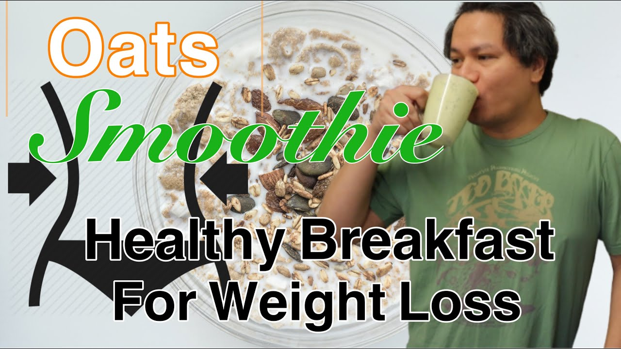 Healthy Smoothie Recipes For Weight Loss | Oats Breakfast Smoothie Recipes
