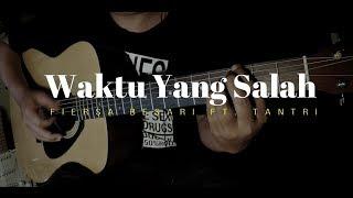 Fiersa Besari - Waktu Yang Salah (Akustik Gitar Cover) Fingerstyle