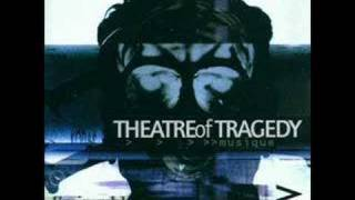 Theatre of Tragedy - Fragment