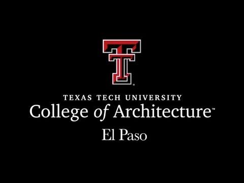 ttu college of architecture el paso youtube. Black Bedroom Furniture Sets. Home Design Ideas