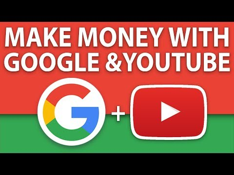 How To Make Money With Google And YouTube (Worldwide & Free)